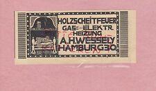 HAMBURG, Werbung 1914, Holzscheitfeuer Gas elektrische Heizung A. H. Wessely