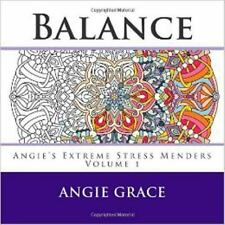 Balance (Angie's Extreme Stress Menders Volume 1) by Angie Grace paperback BC208