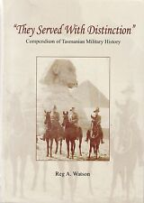 Tasmanian military history THEY SERVED WITH DISTINCTION Reg Watson