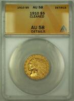 1910 Indian Gold Half Eagle $5 Coin ANACS AU-58 Details