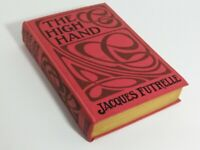 VTG The High Hand by Jacques Futrelle Published in 1911, Possible First Edition