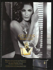 PUBLICITE ADVERTISING 2009 GUESS le nouveau parfum féminin SEDUCTIVE   9.11.2012