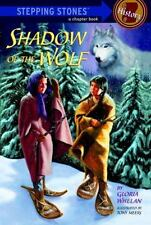 Stepping Stone Bks.: Shadow of the Wolf by Gloria Whelan (1997, Hardcover)