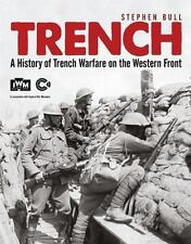 Trench: A History of Trench Warfare on the Western Front (General Military), Bul