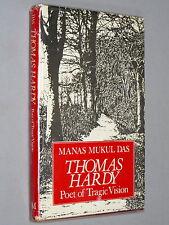 THOMAS HARDY Poet of Tragic Vision - Manas Mukul Das (1st 1983) SIGNED by Author
