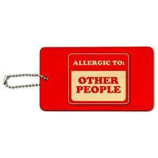 Allergic to Other People Funny Humor Wood Luggage Card Suitcase Carry-On ID Tag