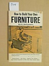 How to Build Your Own Furniture by R. J. DeCristoforo.