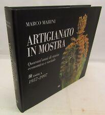 ARTE STORIA SARDEGNA - Marco Marini: Artigianato in mostra - Edizioni Sole 1997