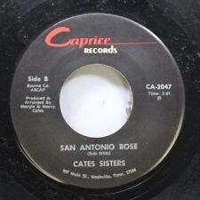Country Nm! 45 Cates Sisters - San Antonio Rose / Long Gone Blues On Caprice Rec