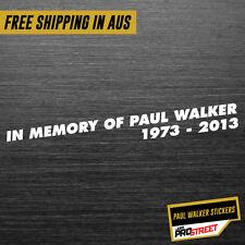 IN MEMORY OF PAUL WALKER JDM CAR STICKER DECAL Drift Turbo Euro Fast Vinyl #0154
