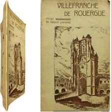 Villefranche de Rouergue et environs Guide du Syndicat d'Initiative 194? Aveyron