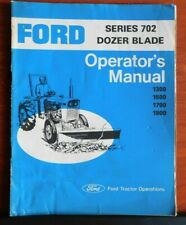 Ford Series 702 Dozer Blade Operators Manual Ford Tractor Operations