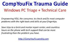 CompYouFix Trauma Guide - Windows PC Triage + Technical Care