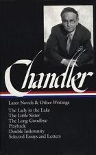 Raymond Chandler: Later Novels And Other Writings: The Lady In The Lake / The...