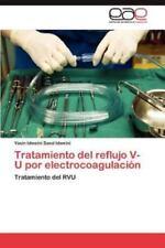 Tratamiento del Reflujo V-U Por Electrocoagulacion (Paperback or Softback)