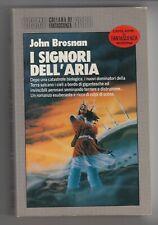 Libro i Signori dell'Aria John Brosnan Cosmo Nord Fantascienza 1989 SC35