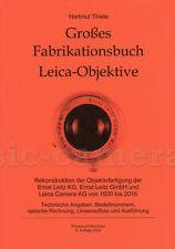 Hartmut Thiele: Großes Fabrikationsbuch Leica-Objektive, 2020 #TH