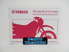 Genuine Yamaha Tips & Practice Guide For The Off Highway Motorcyclist
