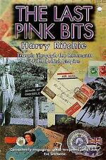The Last Pink Bits: Travels Through the Remnants of the British Empire-ExLibrary