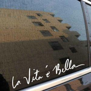"Car Vinyl Styling Sticker Life is Beautiful "" La Vita E Bella "" Quote Decal"