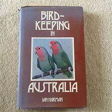 IAN HARMAN, BIRD-KEEPING IN AUSTRALIA. HARDCOVER WJACKET. 0207134227