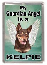 """Kelpie Dog Fridge Magnet """"My Guardian Angel is a KELPIE"""" by Starprint"""
