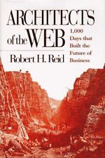 Architects of the Web: 1,000 Days that Built the F