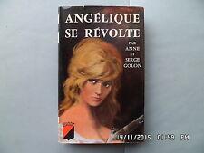 LIVRE Anne et Serge Golon ANGELIQUE SE REVOLTE  TREVISE 1961   I49