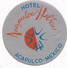 Mexico Acapulco Hilton Hotel Vintage Luggage Label sk2480