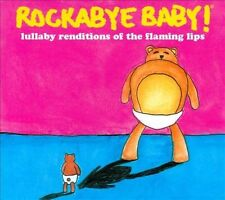 Rockabye Baby! - Lullaby Renditions of the Flaming Lips (CD) NEW & SEALED