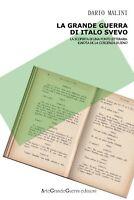 La Grande Guerra di Italo Svevo. La scoperta di una fonte letteraria ignota...