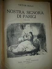 VICTOR HUGO NOSTRA SIGNORA DI PARIGI Milano Sonzogno illustrato con xilografie