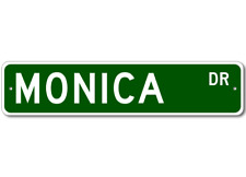 MONICA Street Sign - Personalized Last Name Signs