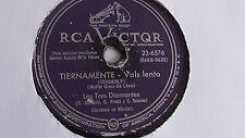 Los Tres Diamantes - 78rpm single 10-inch – RCA Victor #23-6576 Tiernamente