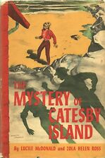 MYSTERY OF CATESBY ISLAND by LUCILE McDONALD and ZOLA HELEN ROSS Thomas Nelson