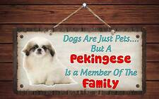 """218Hs Pekingese Is A Member Of The Family 5""""x10"""" Aluminum Hanging Novelty Sign"""