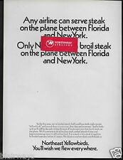 NORTHEAST AIRLINES 1968 YELLOWBIRDS TO FLORIDA WE BROIL YOUR STEAKS ONBOARD AD