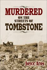 Murdered on the Streets of Tombstone, Aros, Joyce, Acceptable Book