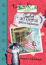 My Unwilling Witch Gets A Makeover (Rumblewick Diaries), Oram, Hiawyn Paperback