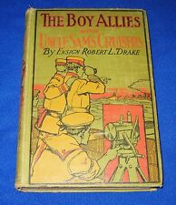 Antique 1918 The Boy Allies with Uncle Sam's Cruisers by Ensign Robert L. Drake