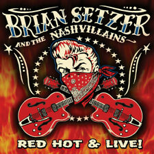 Brian Setzer And The Nashvillains - Red Hot & Live! CD NEW