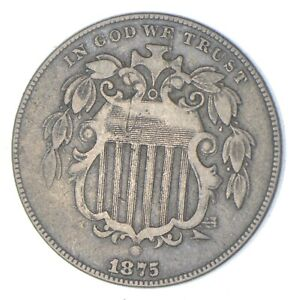 First US Nickel - 1875 - Shield Nickel - US Type Coin - Over 100 Years Old! *237