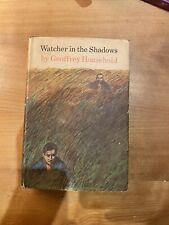 Watcher In The Shadows Geoffrey Household 1st Edition