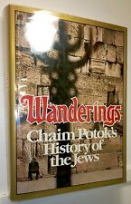 Wanderings, History of the Jews, Chaim Potok, 1978, Knopf, 1st ed. Hdbk, SIGNED