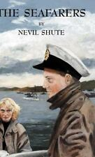 Seafarers: By Nevil Shute