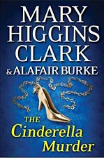 The Cinderella Murder (An Under Suspicion Novel) by Mary Higgins Clark, Alafair