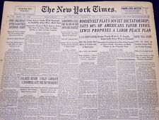 1940 FEB 11 NEW YORK TIMES NEWSPAPER ROOSEVELT FLAYS SOVIET DICTATORSHIP - NT 30