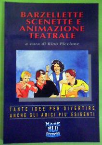 BARZELLETTE SCENETTE E ANIMAZIONE TEATRALE.MARE BLU EDIZIONI 1992