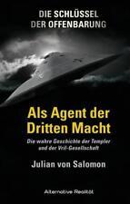 Julian von Salomon - Die Schlüssel der Offenbarung: Als Agent der Dritten Macht
