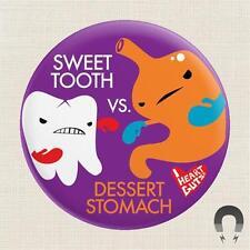 "FIGHTING DIET Magnet 2.25""  I Heart Guts: Sweet Tooth vs Dessert Stomach"